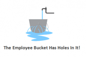 The Employee Bucket Has holes In It!
