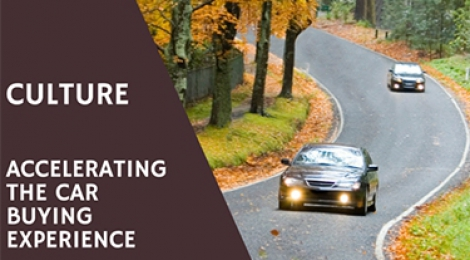 Culture Accelerating the Car Buying Experience
